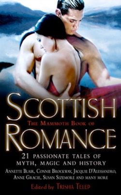 The Mammoth Book of Scottish Romance by Anne Gracie