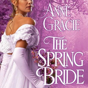 The Spring Bride audiobook by Anne Gracie